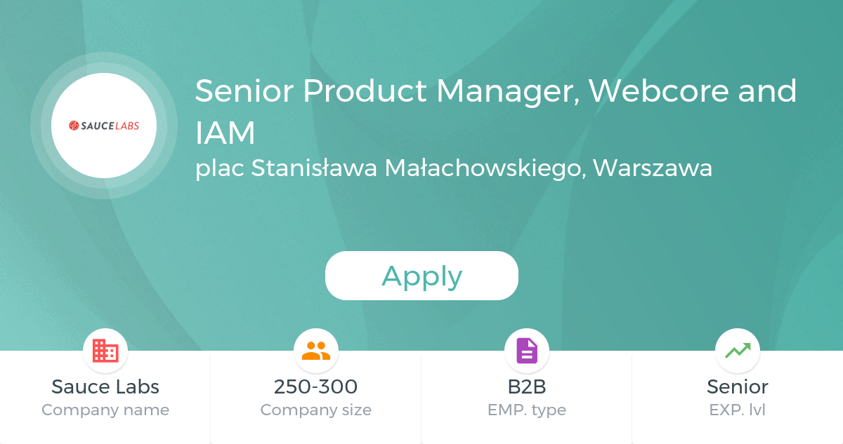 Senior Product Manager, Webcore and IAM @Sauce Labs
