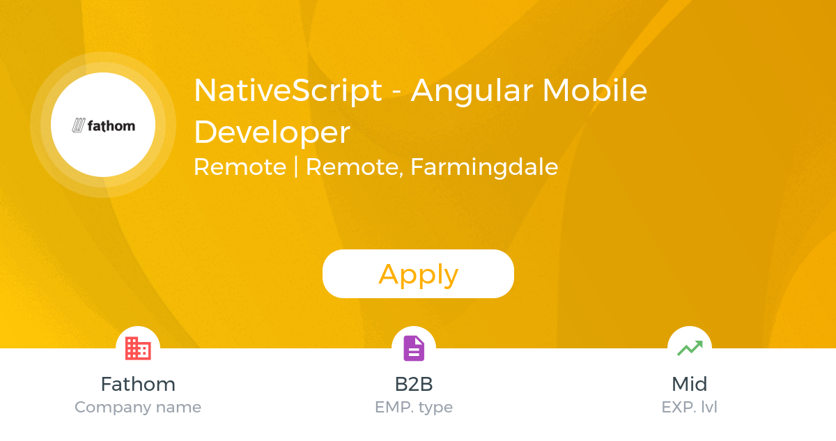 NativeScript - Angular Mobile Developer @Fathom